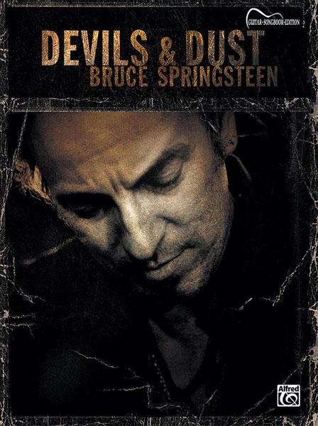 Bruce Springsteen: Devils and Dust: Guitar: Album Songbook