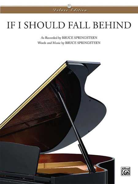 Bruce Springsteen: If I Should Fall Behind: Piano  Vocal  Guitar: Vocal Work
