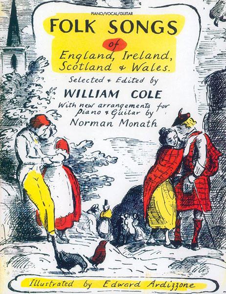 Folk Songs of England  Ireland  Scotland & Wales: Piano  Vocal  Guitar: Mixed