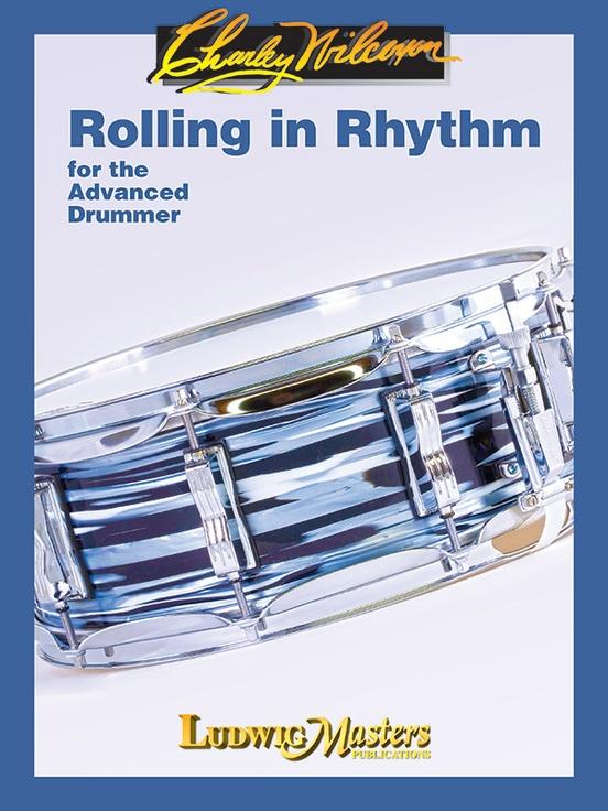 Charley Wilcoxon: Rolling in Rhythm: Instrumental Tutor