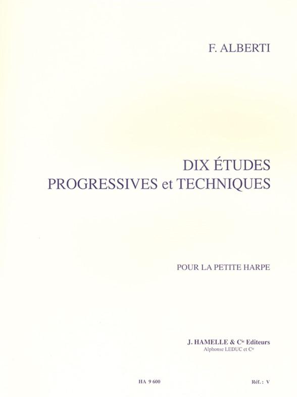 Freddy Alberti: Dix Études Progressives et Techniques: Harp: Study