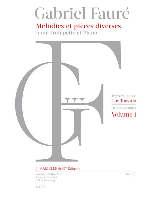 Gabriel Fauré: Mélodies Et Pièces Diverses Vol.1: Trumpet: Instrumental Album