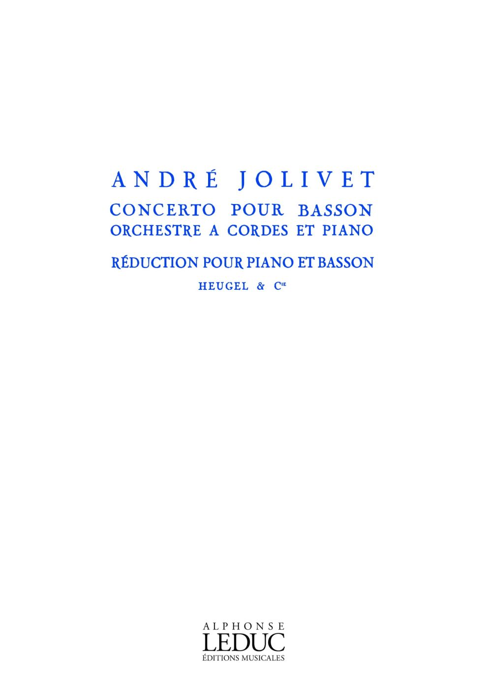 André Jolivet: Concerto For Bassoon  String Orchestra And Piano: Bassoon: