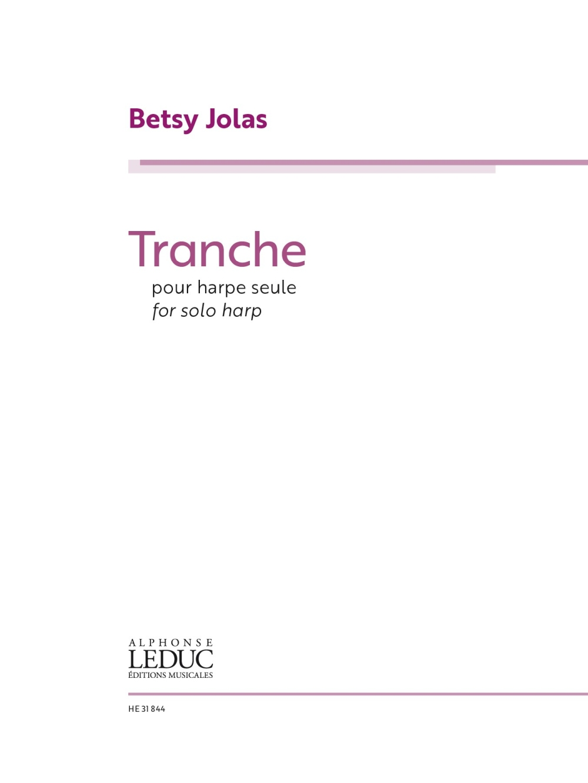 Betsy Jolas: Tranche Harpe - Seule: Harp Solo: Instrumental Work