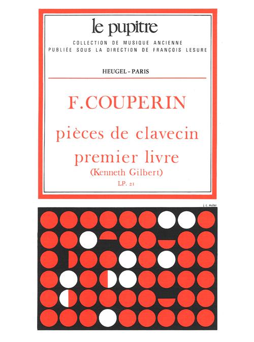 François Couperin: Pièces De Clavecin Vol.1: Harpsichord: Instrumental Album