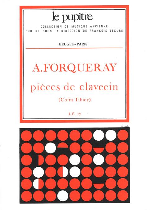 Antoine Forqueray: Antoine Forqueray: Pièces De Clavecin (Lp17): Harpsichord: