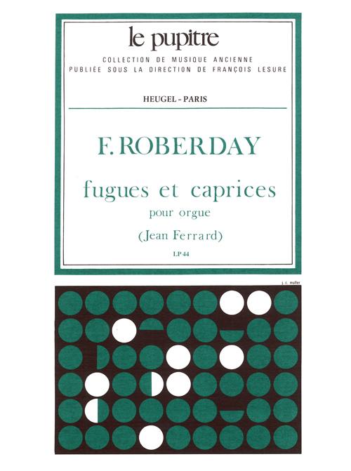 François Roberday: Ferrard: Fugues et Caprices: Organ: Instrumental Work