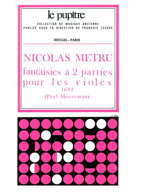 Nicolas Metru: Fantaisies a 2 Parties pour les Violes: Viol Consort: Score