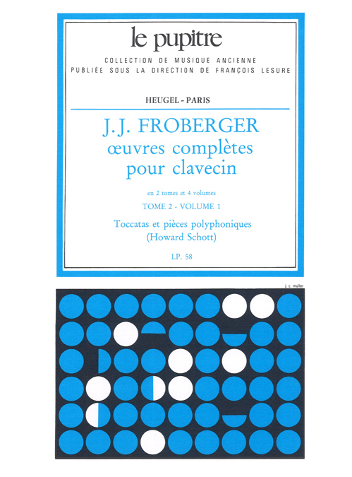 J.J. Froberger: Oeuvres Completes de Clavecin Tome 2/Volume 1(Lp58)