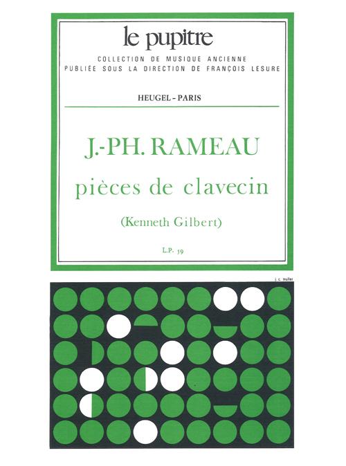 Jean-Philippe Rameau: Pieces de Clavecin: Harpsichord: Instrumental Work