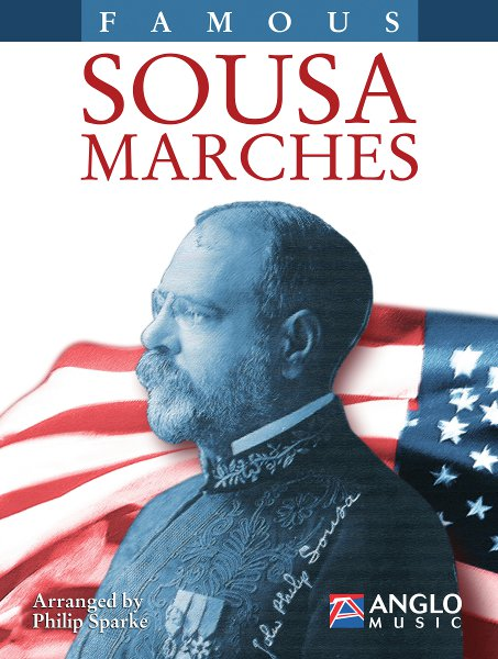 John Philip Sousa: Famous Sousa Marches ( Bb Clarinet 2 ): Clarinet: Part