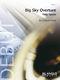 Philip Sparke: Big Sky Overture: Concert Band: Score