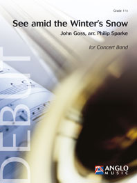 Traditional: See amid the Winter's Snow: Concert Band: Score & Parts