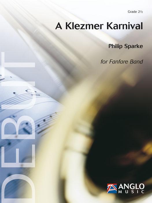 Philip Sparke: A Klezmer Karnival: Fanfare Band: Score & Parts