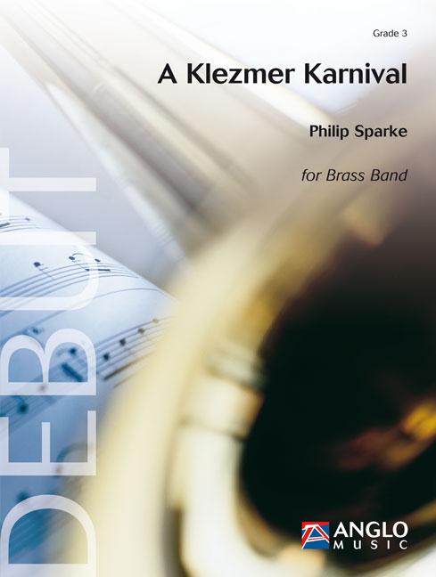 Philip Sparke: A Klezmer Karnival: Brass Band: Score & Parts