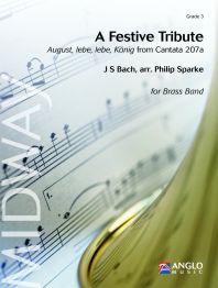 Johann Sebastian Bach: A Festive Tribute: Brass Band: Score