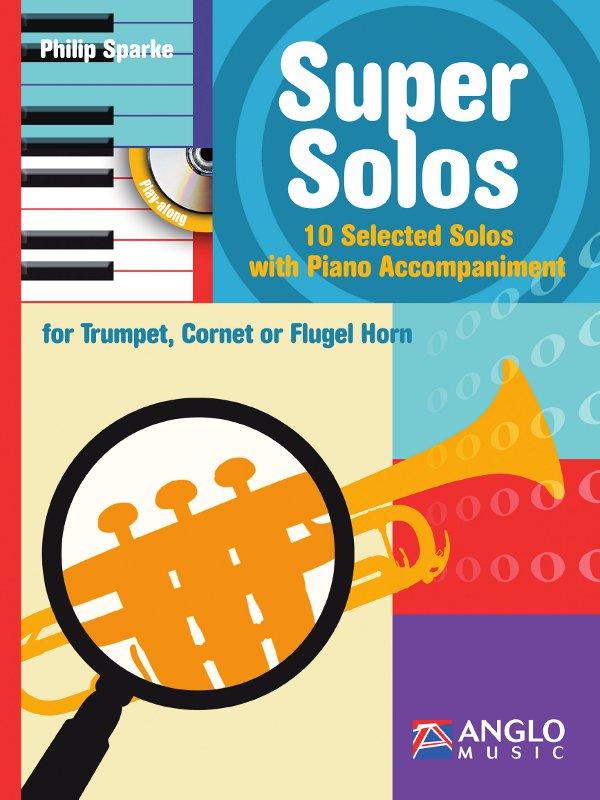Philip Sparke: Super Solos: Trumpet: Instrumental Album