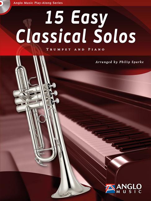 15 Easy Classical Solos: Trumpet: Instrumental Album