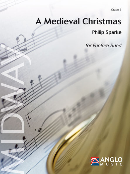 Philip Sparke: A Medieval Christmas: Fanfare Band: Score