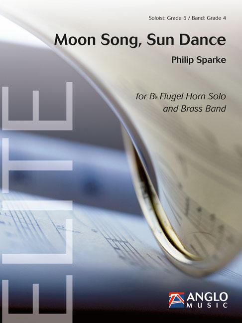 Philip Sparke: Moon Song  Sun Dance: Brass Band: Score