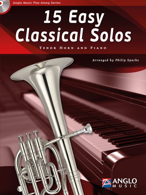15 Easy Classical Solos: Tenor Horn: Instrumental Collection