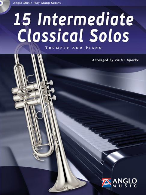15 Intermediate Classical Solos: Trumpet: Instrumental Album