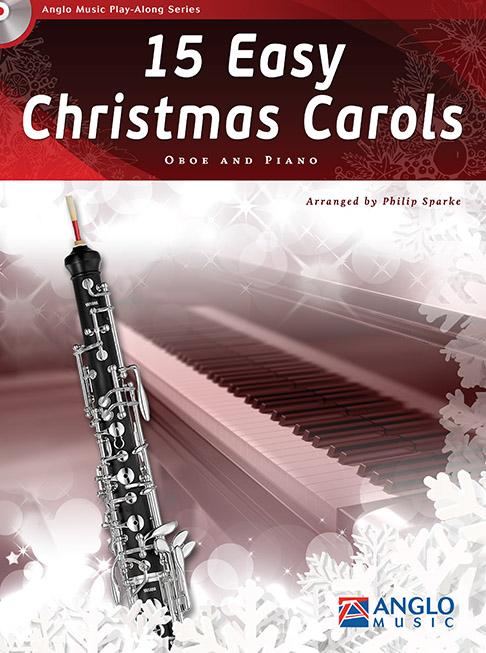 15 Easy Christmas Carols: Oboe: Instrumental Collection