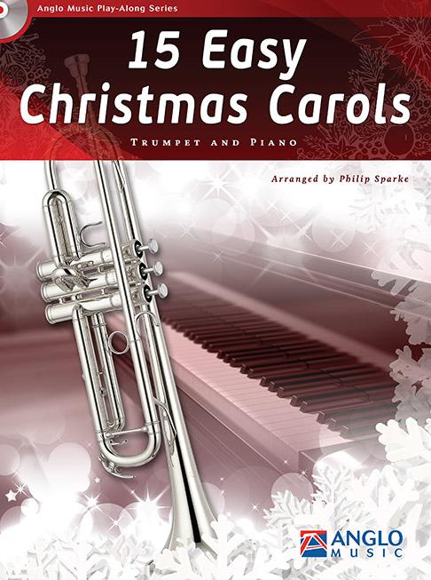 15 Easy Christmas Carols: Trumpet: Instrumental Collection