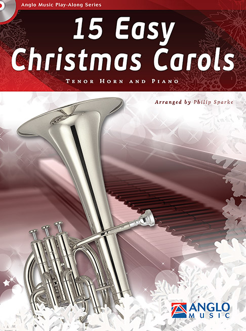 15 Easy Christmas Carols: Tenor Horn: Instrumental Collection