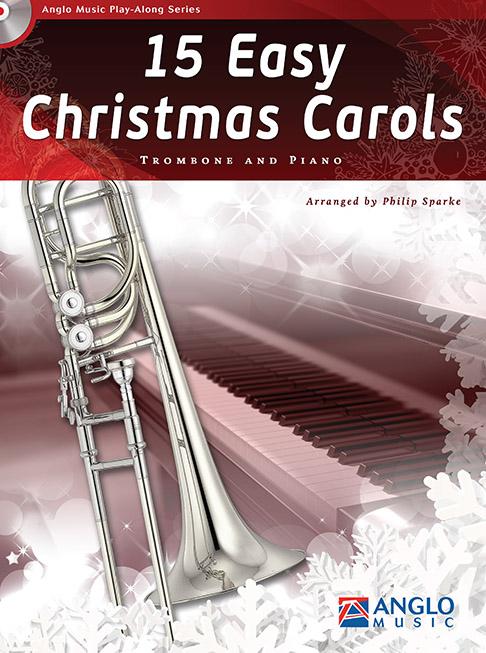 15 Easy Christmas Carols: Trombone: Instrumental Collection