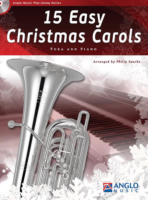 15 Easy Christmas Carols: Tuba: Instrumental Collection