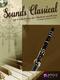 Sounds Classical: Clarinet: Instrumental Album