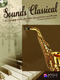 Sounds Classical: Alto Saxophone: Instrumental Album