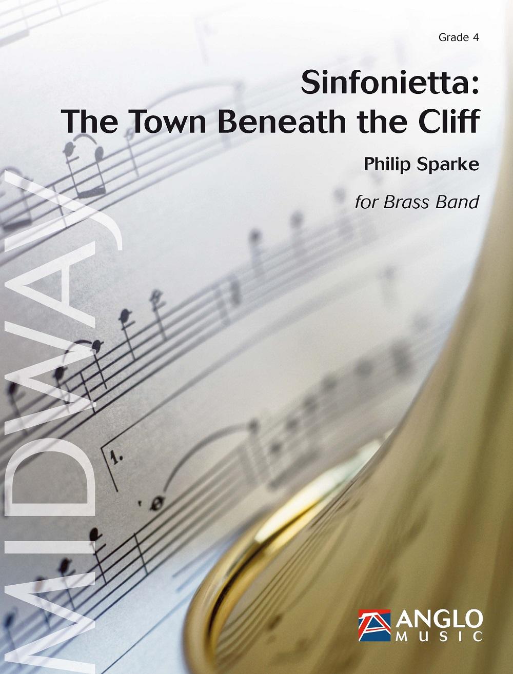 Philip Sparke: Sinfonietta: The Town Beneath the Cliff: Brass Band: Score