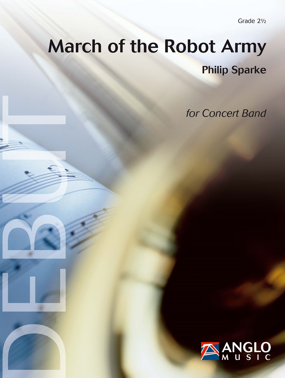 Philip Sparke: March of the Robot Army: Concert Band: Score & Parts