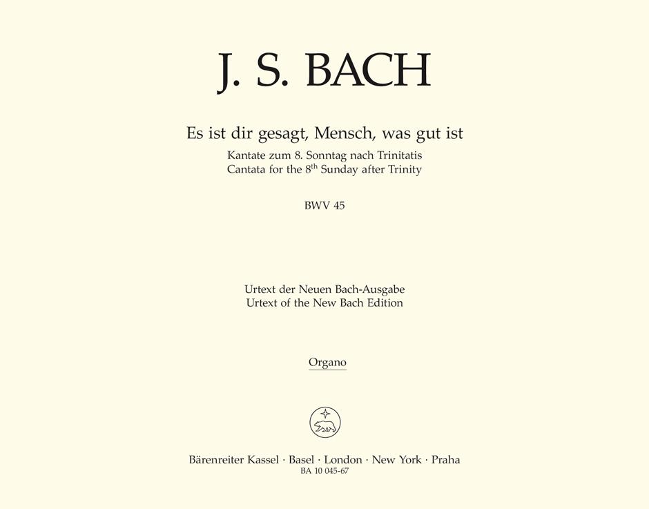 Johann Sebastian Bach: Cantata BWV 45 Es Ist Dir Gesagt: Mixed Choir: Part