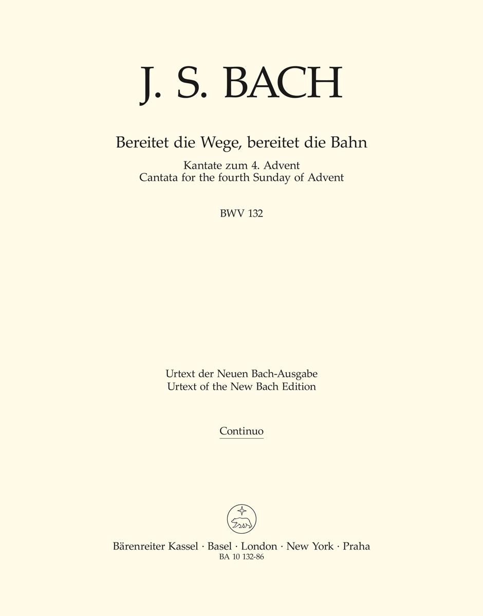 Johann Sebastian Bach: Cantata No. 132 Bereitet Die Wege: SATB: Part