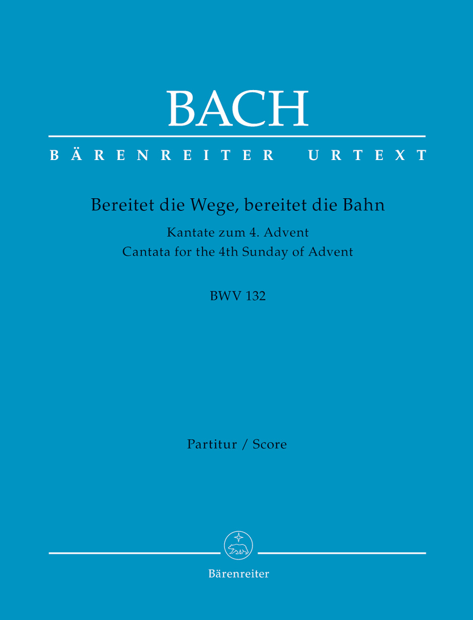 Johann Sebastian Bach: Cantata BWV 132 Bereitet Die Wege: Mixed Choir: Score