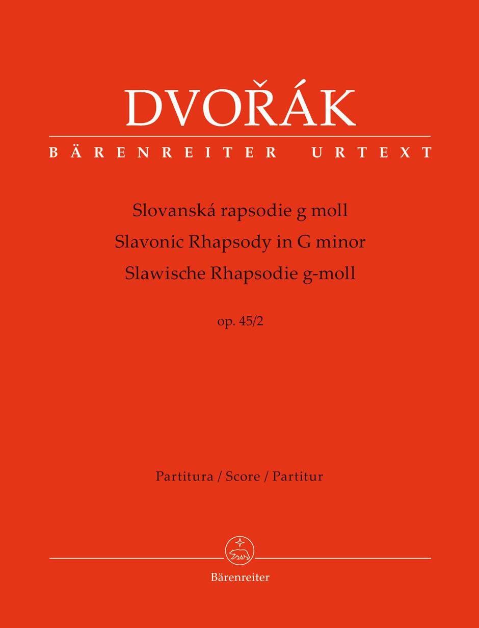 Antonín Dvo?ák: Slavonic Rhapsody In G Minor Op.45/2 (Full Score): Orchestra: