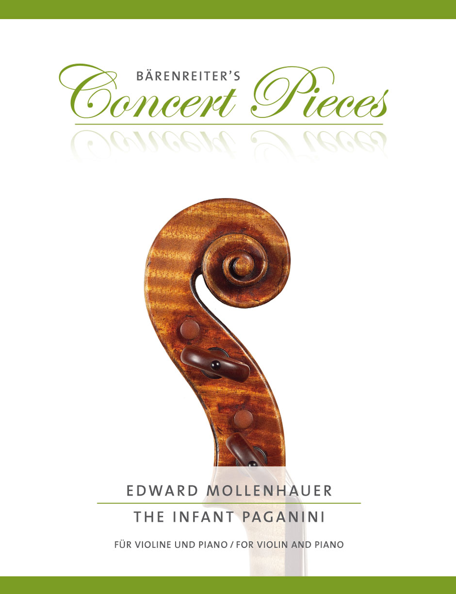 Edward Mollenhauer: The Infant Paganini for Violin and Piano: Violin: