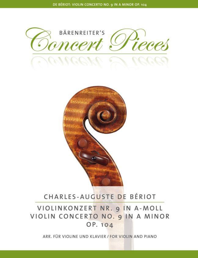 Charles Auguste de Bériot: Violin Concerto No. 9 in A minor op. 104: Violin: