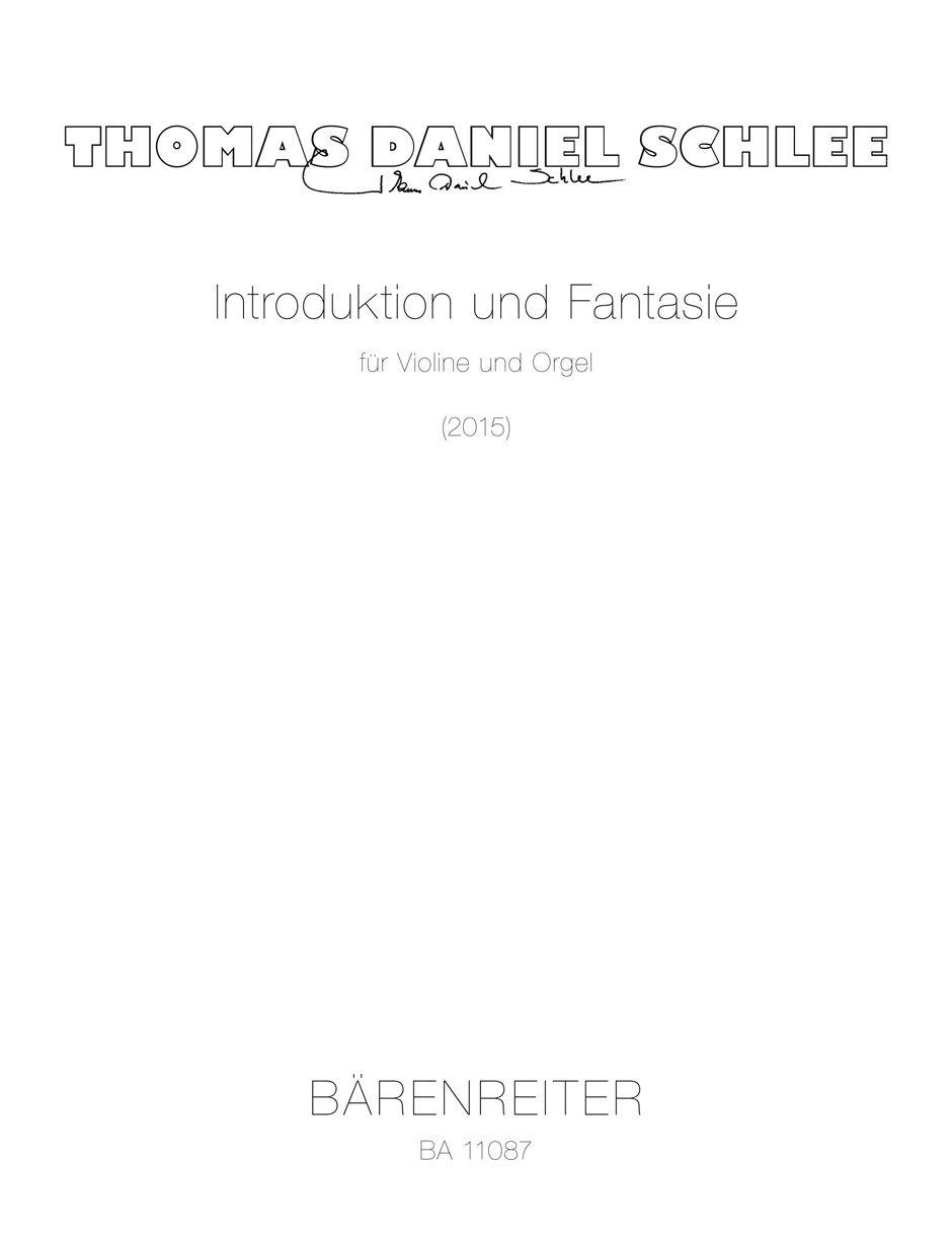 Thomas Daniel Schlee: Introduktion und Fantasie: Violin and Accomp.: