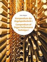Compendium of Organ Performance Technique I and II: Organ: Instrumental Album