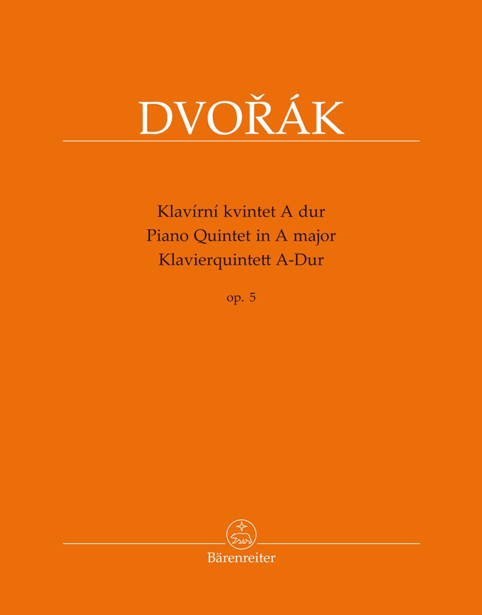 Antonín Dvo?ák: Piano Quintet In A major Op.5 (Score & Parts): Piano Quartet: