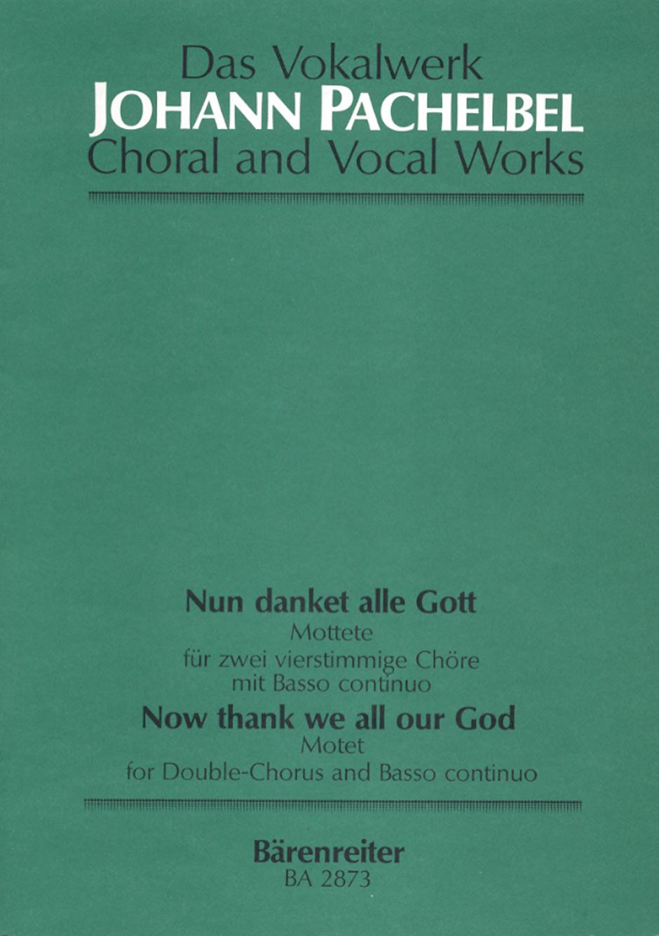 Johann Pachelbel: Nun danket alle Gott: SATB: Score