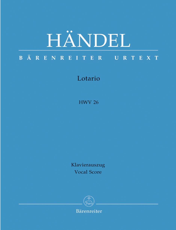 Georg Friedrich Händel: Lotario HWV 26: Opera: Vocal Score