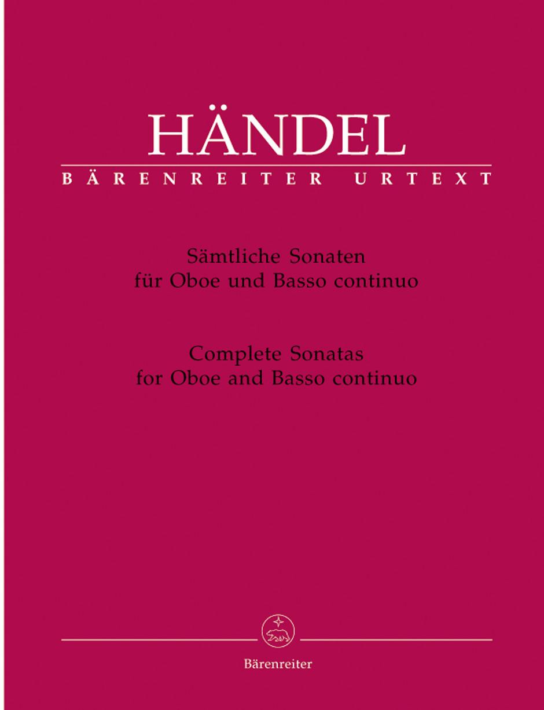 Georg Friedrich Händel: Complete Sonatas For Oboe And Basso Continuo: Oboe: