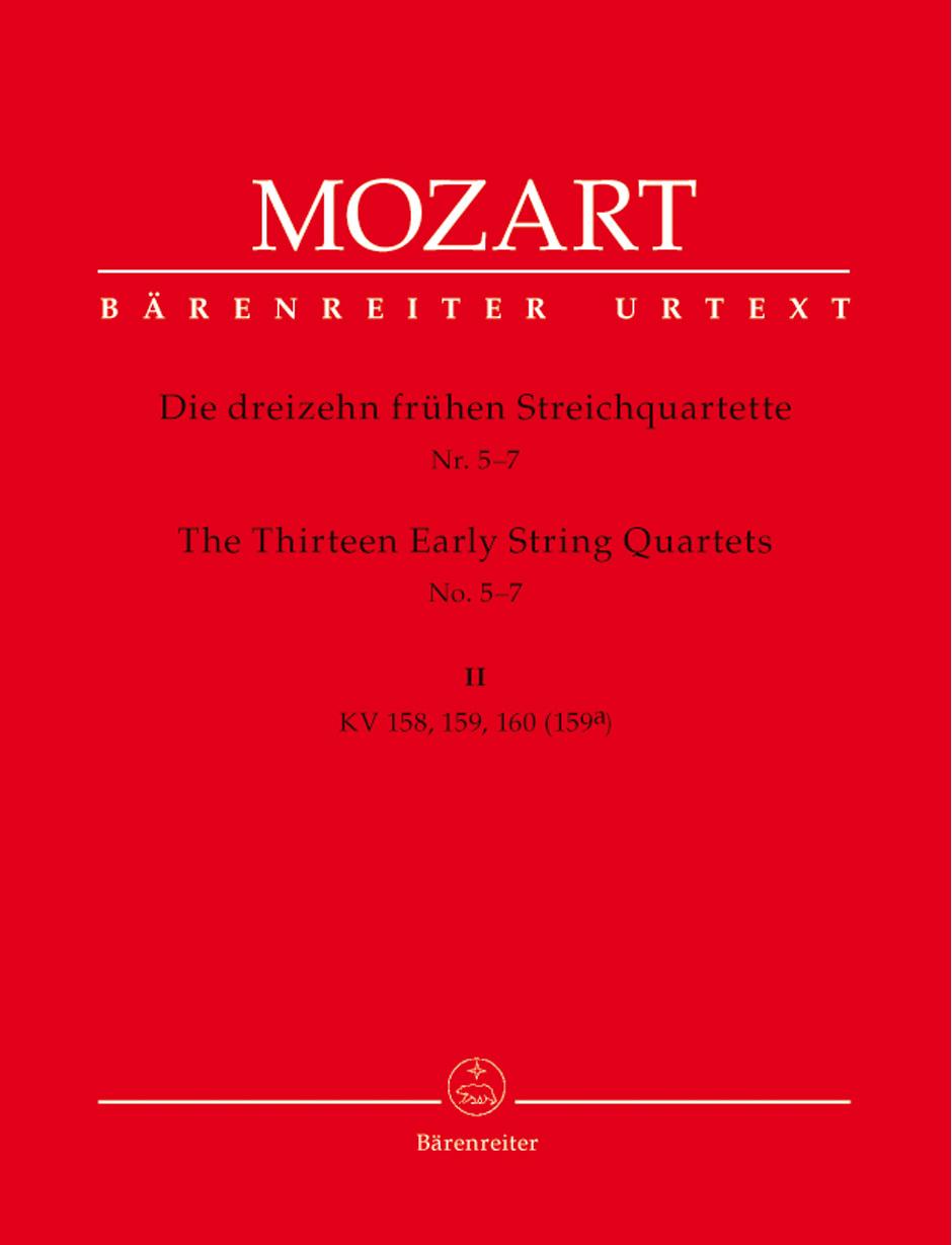 Wolfgang Amadeus Mozart: Thirteen Early String Quartets Volume 2 Nos 5-7: String