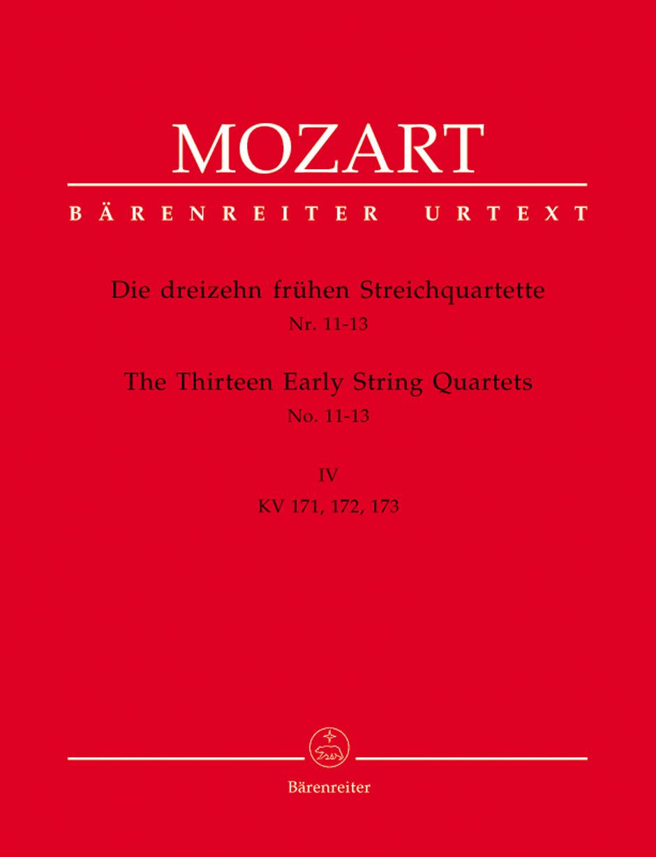 Wolfgang Amadeus Mozart: Thirteen Early String Quartets Volume 4 Nos 11-13: