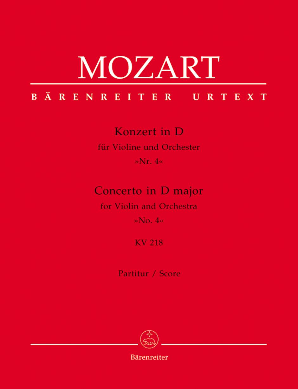 Wolfgang Amadeus Mozart: Violin Concerto No.4 in D major K.218: Violin: Score
